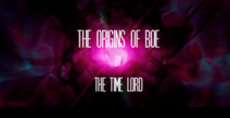 The Origins of Boe Title Card