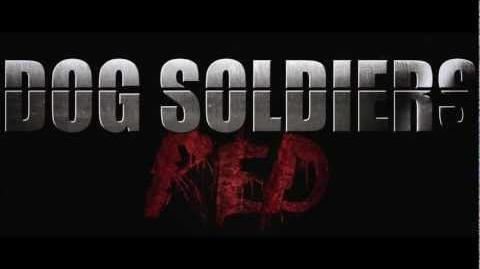 Dog Soldiers Red