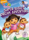 Dora-The-Explorer-Super-Babies-Dream-Adventure