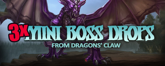 Scroller dotd 3x drops dragons claw