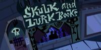 Skulk and Lurk