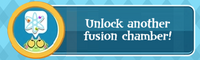 Unlock another fusion chamber!