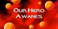 Our Hero Awakes