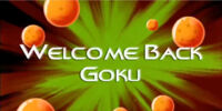Welcome Back Goku