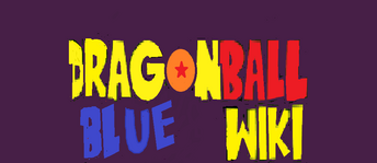 Dragon ball blue wikii