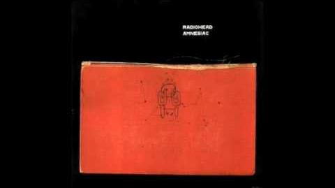 You And Who's Army? - Radiohead
