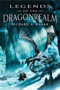 Legends of the Dragonrealm, Vol I