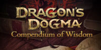 Dragon's Dogma: Compendium of Wisdom