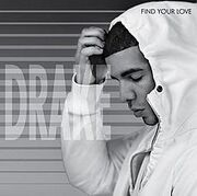 220px-Drake - Find Your Love
