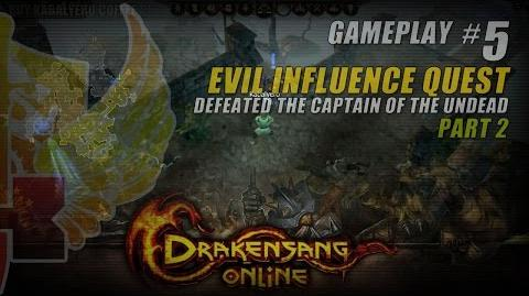 Drakensang Online Gameplay 5 P2 ★ Evil Influence Quest » Defeated The Captain Of The Undead