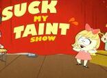Suckmytaintshow