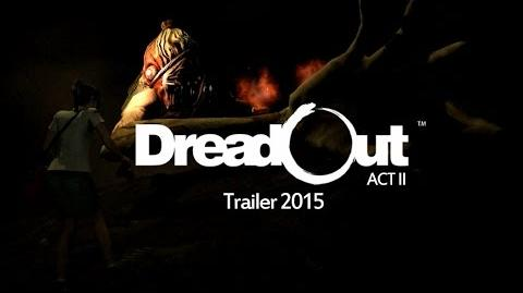 DreadOut Act II Trailer 2015-3