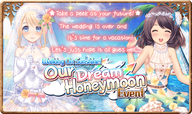 Our Dream Honeymoon Event