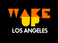 Wake Up Los Angeles 1983