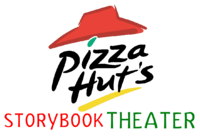 Pizza Hut's Storybook Theater 1999