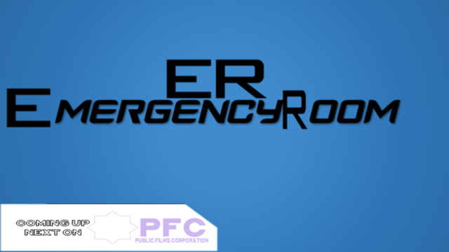 File:PFC Coming Up Next (Emergancy Room Variant).png