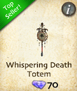 Whispering Death Totem