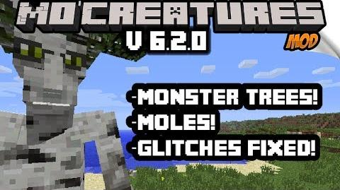 MO CREATURES 6.2.0! (GIANT ENTS AND MOLES!)