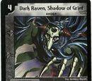 Dark Raven, Shadow of Grief