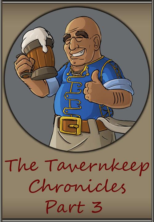 Tavernkeepchroniclespart3