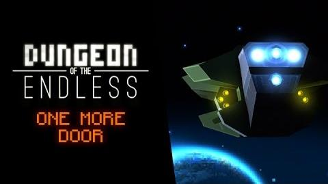 Dungeon of the Endless - ONE More Door Trailer