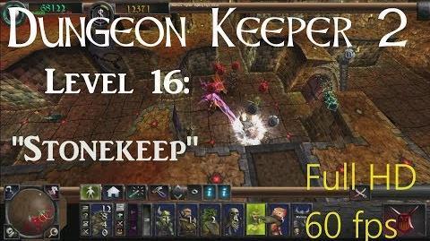 "Dungeon Keeper 2 (HD) - Level 16 ""Stonekeep"""