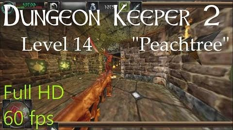 """Dungeon Keeper 2 (HD) - Level 14 """"Peachtree"""""""