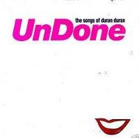 Songs of duran duran undone