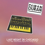 Last Night In Chicago wikipedia duran duran discogs twitter