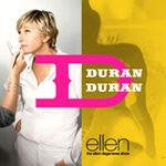 The Ellen Degeneres Show duran duran
