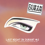 Last Night In Durant 2 wikipedia fandom duran duran discogs