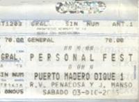Personal Fest, Puerto Madero, Buenos Aires (Argentina) - 3 December 2005 duran duran ticket
