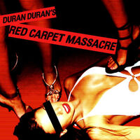 Red carpet massacre album duran duran wikipedia discogs