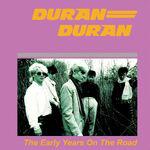 DURAN DURAN -THE EARLY YEARS ON THE ROAD 1981 wikipedia greece bootleg