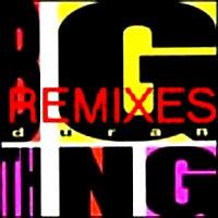 Duran duran big thing remixes