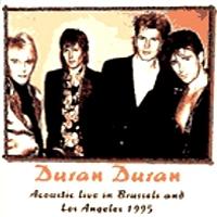 Duran duran acoustic live 95