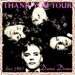 All you need is now duran duran thank you tour