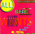 33 ALL SHE WANTS IS SINGLE USA B-44287 DURAN DURAN BAND DISCOGRAPHY DISCOGS WIKIPEDIA