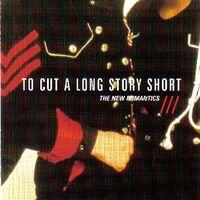 Duran duran To Cut A Long Story Short - The New Romantics