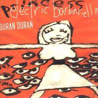 210 electric barbarella single song BARBDJ97 duran duran cd 1997 discography discogs wiki