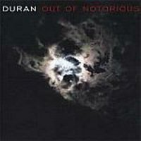 Out of notorious duran demo