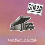 Last Night In St.Paul wikipedia duran duran discogs bootleg