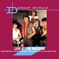 1984 Madison DURAN DURAN