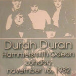 Hammersmith odeon london november 16 1982 wikipedia duran duran discogs