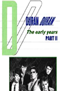 The early years part 2 duran duran