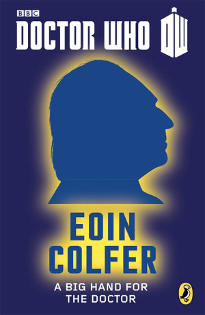 File:Eoin-Colfer-book-a-big-hand-for-the-doctor-300x460.jpg