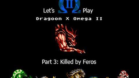Let's Play Dragoon X Omega II - Killed by Feros