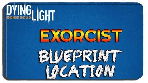 Dying Light Exorcist Blueprint Location-1
