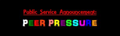 Public Service Announcement Peer Pressure logo