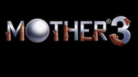 MOTHER 3- A Master, A Father, A Thief